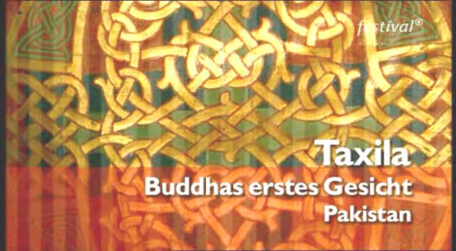 Taxila - Buddhas Erstes Gesicht - Pakista