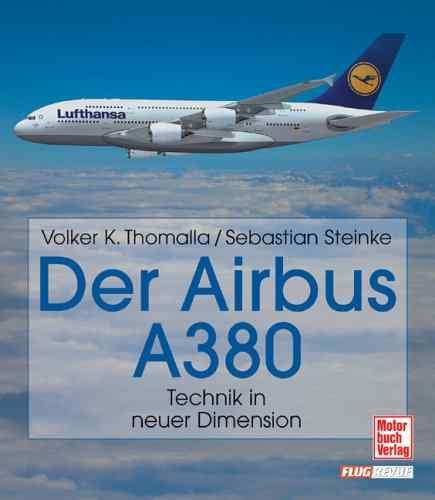 DER GIGANT AIRBUS A380