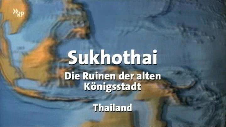 Sukhothai-Die Ruinen der alten Königstadt Thailand