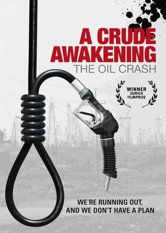 a crude awakening review Expand a crude awakening (2006) user score play trailer basil gelpke and ray mccormack's nonfiction treatise crude awakening joins maxed out, an inconvenient truth, and other recent documentaries devoted to unearthing and exploring forces that are untying the connective threads of.