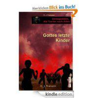 Band 1 &#8211; Gottes letzte Kinder